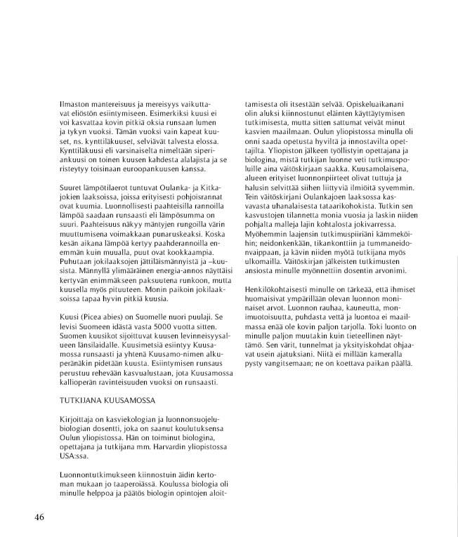 https://www.kitkajoki.fi/wordpress/wp-content/uploads/2017/10/Puhdasluonto-puhdasvesi-2017-10-46.jpg
