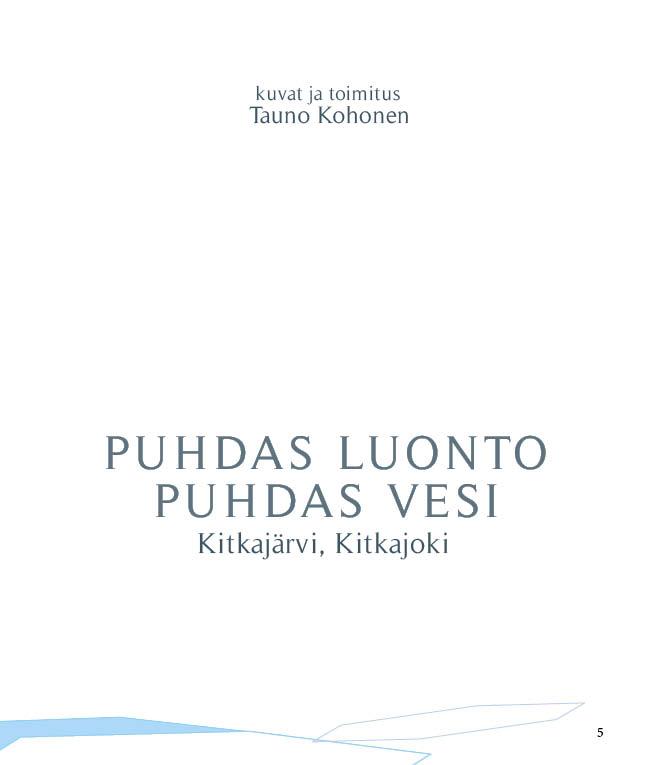 https://www.kitkajoki.fi/wordpress/wp-content/uploads/2017/10/Puhdasluonto-puhdasvesi-2017-10-5.jpg