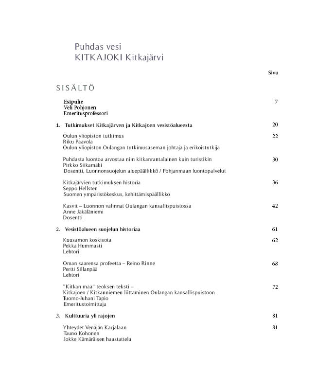 https://www.kitkajoki.fi/wordpress/wp-content/uploads/2017/11/Puhdas-vesi-Kitkajoki-Kitkajarvi4-1.jpg